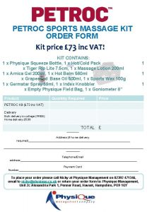 PETROC SPORTS MASSAGE KIT ORDER FORM Kit price