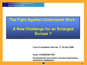 The Fight Against Undeclared Work A New Challenge