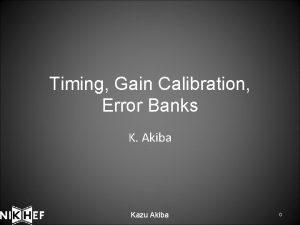Timing Gain Calibration Error Banks K Akiba Kazu