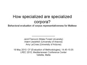 How specialized are specialized corpora Behavioral evaluation of