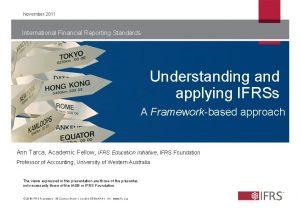 November 2011 International Financial Reporting Standards Understanding and