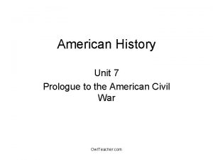American History Unit 7 Prologue to the American