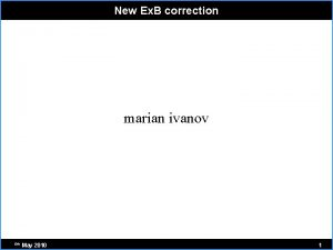 New Ex B correction marian ivanov 5 th