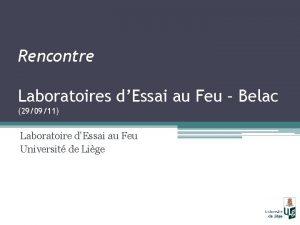 Rencontre Laboratoires dEssai au Feu Belac 290911 Laboratoire