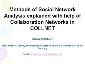 Methods of Social Network Analysis explained with help