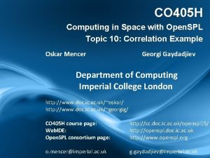 CO 405 H Computing in Space with Open