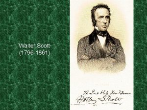 Walter Scott 1796 1861 Walter Scott 1821 2