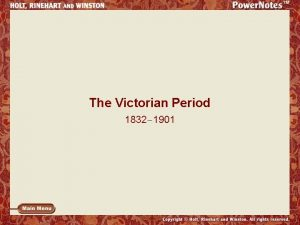 The Victorian Period 1832 1901 Queen Victoria became