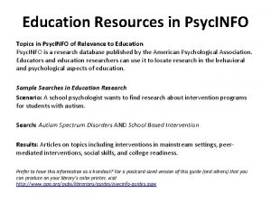 Education Resources in Psyc INFO Topics in Psyc