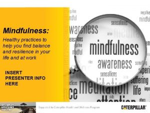 Mindfulness Healthy practices to help you find balance