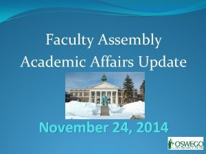 Faculty Assembly Academic Affairs Update November 24 2014
