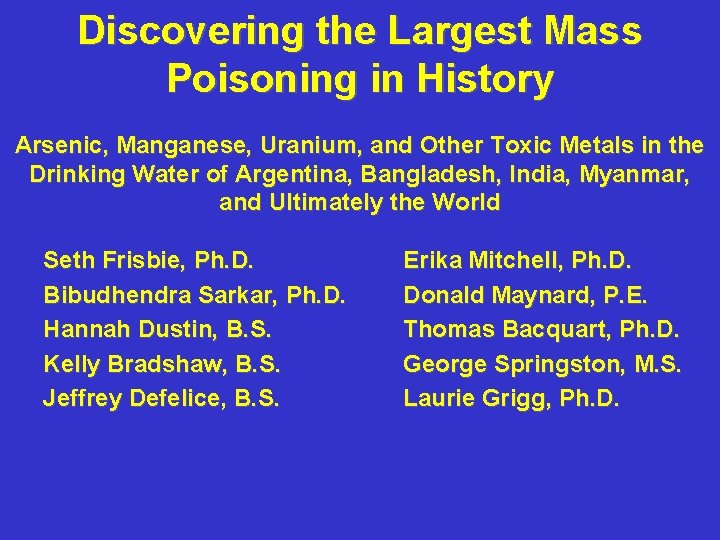 Discovering the Largest Mass Poisoning in History Arsenic