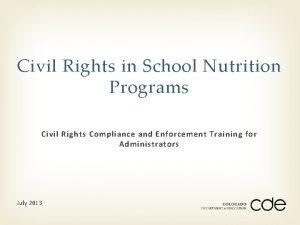 Civil Rights in School Nutrition Programs Civil Rights