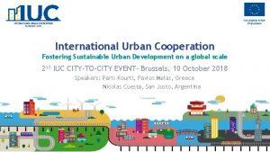 International Urban Cooperation Fostering Sustainable Urban Development on