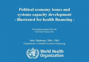 Political economy issues and systems capacity development illustrated