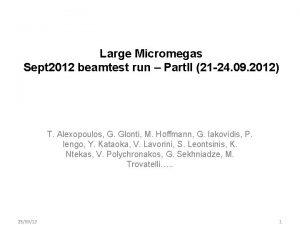 Large Micromegas Sept 2012 beamtest run Part II