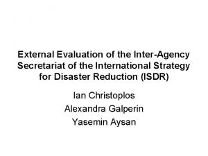 External Evaluation of the InterAgency Secretariat of the