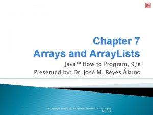 Chapter 7 Arrays and Array Lists Java How