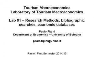 Tourism Macroeconomics Laboratory of Tourism Macroeconomics Lab 01