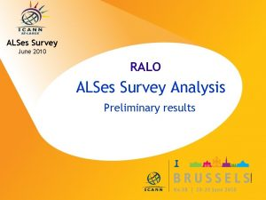 ALSes Survey June 2010 RALO ALSes Survey Analysis