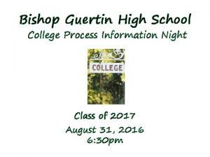 Bishop Guertin High School College Process Information Night