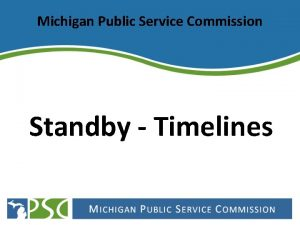 Michigan Public Service Commission Standby Timelines Consumers Electric