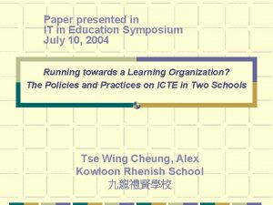 Paper presented in IT in Education Symposium July