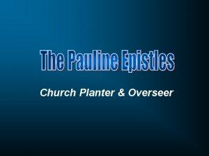 Church Planter Overseer Week One Week Two Week
