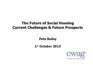The Future of Social Housing Current Challenges Future