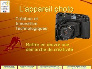 Lappareil photo Cration et Innovation Technologiques Mettre en