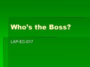 Whos the Boss LAPEC017 Economic System The organized