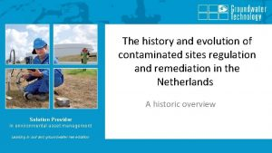 The history and evolution of contaminated sites regulation