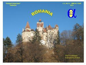 Emanuil Ungureanu Timisoara F E ALFA OMEGA TOUR