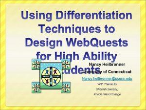 Nancy Heilbronner University of Connecticut Nancy heilbronneruconn edu