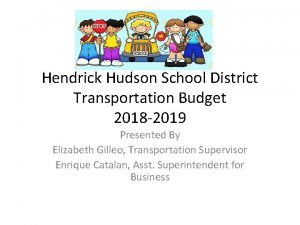 Hendrick Hudson School District Transportation Budget 2018 2019