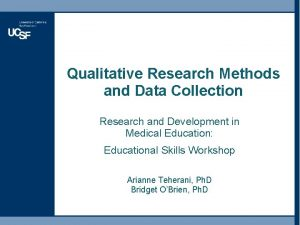 Qualitative Research Methods and Data Collection Research and