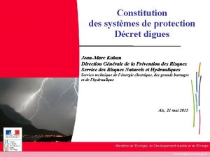 Constitution des systmes de protection Dcret digues JeanMarc