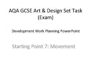 AQA GCSE Art Design Set Task Exam Development