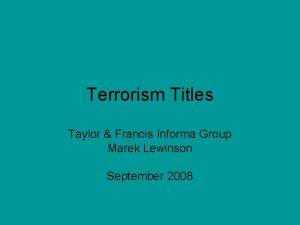 Terrorism Titles Taylor Francis Informa Group Marek Lewinson