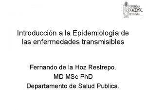 Introduccin a la Epidemiologa de las enfermedades transmisibles