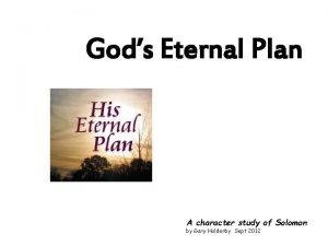 Gods Eternal Plan A character study of Solomon
