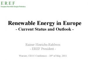 EREF European Renewable Energies Federation Renewable Energy in