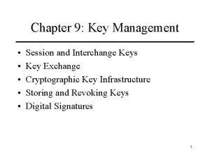 Chapter 9 Key Management Session and Interchange Keys