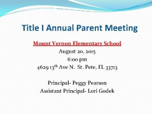 Title I Annual Parent Meeting Mount Vernon Elementary