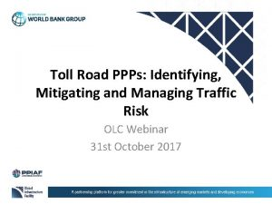 Toll Road PPPs Identifying Mitigating and Managing Traffic