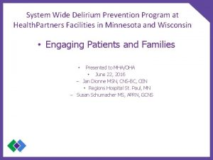 System Wide Delirium Prevention Program at Health Partners