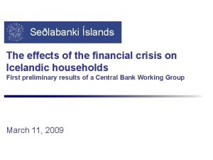 Selabanki slands The effects of the financial crisis