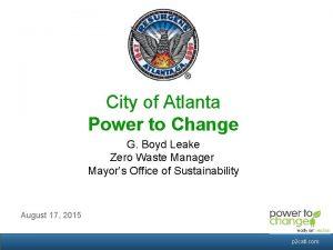 City of Atlanta Power to Change G Boyd