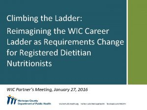 Climbing the Ladder Reimagining the WIC Career Ladder