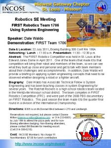 Robotics SE Meeting FIRST Robotics Team 1706 Using